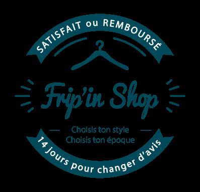 frip-in-shop-boutique-friperie-vetement-occasion-satisfait-ou-rembourse